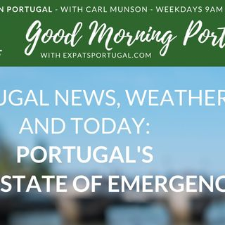 Portugal's 'Soft' State of Emergency? Let's take a look...