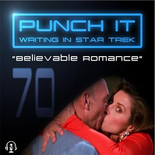 Punch It 70 - Believable Romance