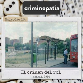 18. El crimen del rol (Madrid, 1994)