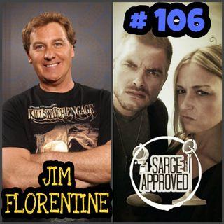 #106 Jim Florentine