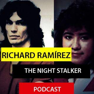 Richard Ramírez / The Nigth Stalker