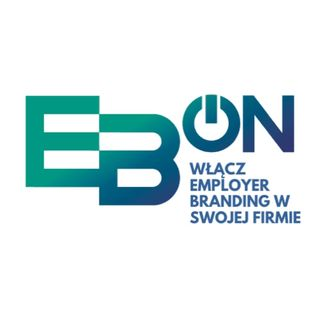 EB-on - Employer Branding - co to i czemu musisz o to zadbać w swojej firmie?