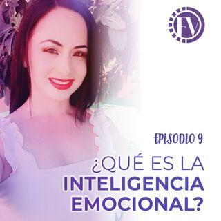 Episodio 9 ¿Qué es la inteligencia emocional?