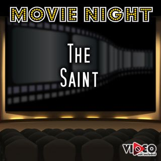 Movie Night - The Saint