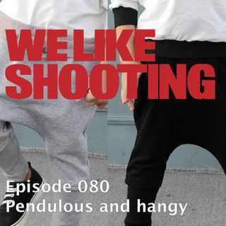 WLS Double Tap 080 - Pendulous and hangy