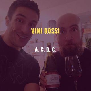 #4 - Vini Rossi a C. di C.