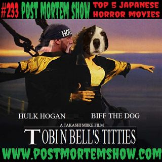 e233 - Tobin Bell's Titties (Top 5 Japanese Horror Movies)