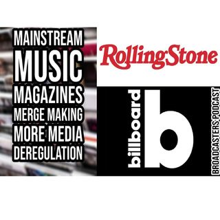 Billboard and Rolling Stone: Mainstream Music Magazines Merge Making More Media Deregulation BP100220-142