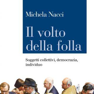 """Michela Nacci """"Il volto della folla"""""""