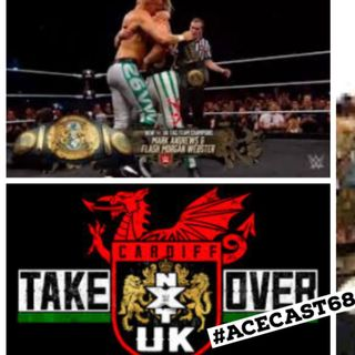 NXT UK Cardiff Takeover Review | Wrestling News #9
