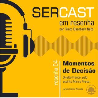 """Resenha 04: Livro """"Momentos de Decisão"""""""