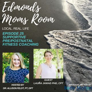 Supportive Pre/ Postnatal Fitness Coaching With Laura Jawad, PHD, CPT