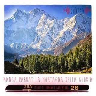 NANGA PARBAT - La montagna della Gloria