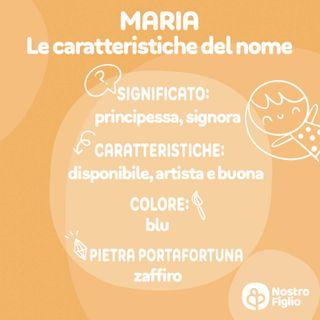 Maria, Nome per bambina: Origine, Significato, Onomastico