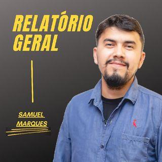 26F - Relatório Geral Com Samuel Marques