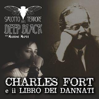 12- Charles Fort e il Libro dei Dannati