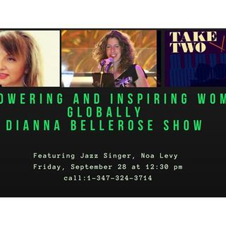 Empowering and Inspiring Women Globally- Take Two Jazz Singer Noa Levy