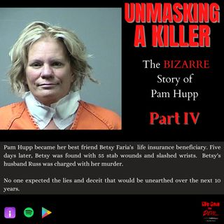Unmasking a Killer: Pam Hupp (Part IV)