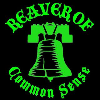Reaver of Common Sense 9-20-2016