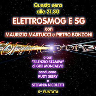 Forme d'Onda - Maurizio Martucci e Pietro Bonzoni - Elettrosmog e 5G - 5^puntata (14/11/2019)