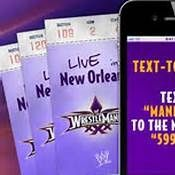 How to get Free Wrestlemania 30 Tickets
