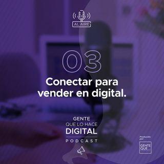 EP3: Conectar para vender en digital