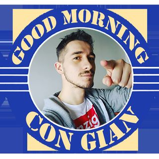 Good Morning con Gian 3 - 18-01-2018
