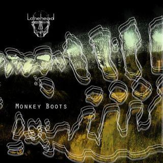 Monkey Boots - Lonehead