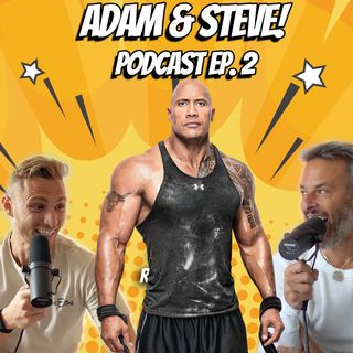 How to Live in a Higher Reality! Adam & Steve Ep. 2