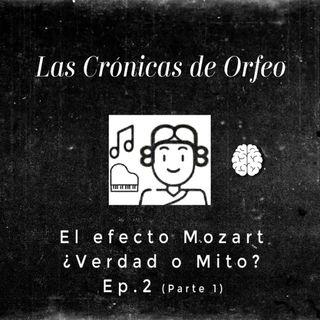 Episodio 2: El efecto Mozart ¿Verdad o Mito? (parte 1)
