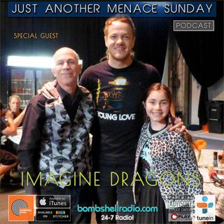 Just Another Menace Radio #504 Imagine Dragons