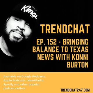 Ep. 152 - Bringing Balance To Texas News With Konni Burton