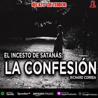 El incesto de Satanás, primera parte | Relato de terror