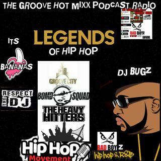THE GROOVE HOT MIXX PODCAST RADIO DJ BUGZ LEGENDS OF HIP HOP