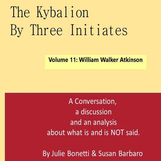 The Kybalion - Vol 11 - William Walker Atkinson