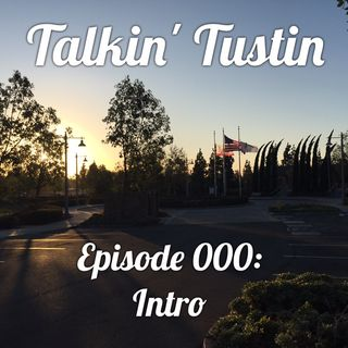 Episode 000: Intro