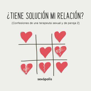 ¿Tiene solución mi relación?