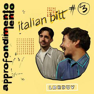 Italian Bitt