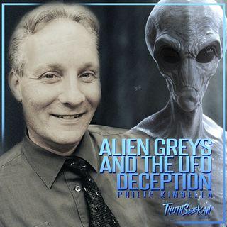 Alien Greys And The UFO Deception | Philip Kinsella