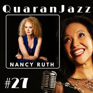 QuaranJazz episode #27 - Interview with Nancy Ruth