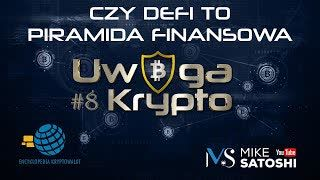 Uwaga Krypto #9 | Czy DeFi to PIRAMIDA FINANSOWA albo ICO 2.0?!