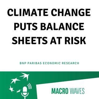 #01 – Climate change puts balance sheets at risk