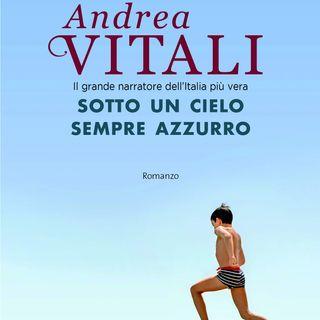 """Andrea Vitali """"Sotto un cielo sempre azzurro"""""""