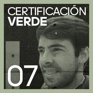 #7 Certificación VERDE | con Tomás Guyot