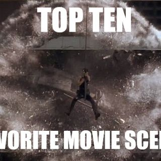 The Top Ten Countdown - Our Favorite Movie Scenes