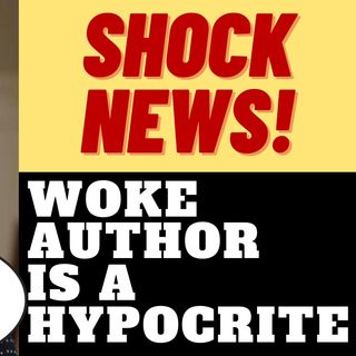 "WOKE ""WHITE FRAGILITY"" AUTHOR IS A HYPOCRITE"