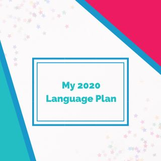 My 2020 Language Plan