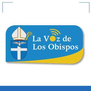 La Voz de los Obispos radio 20-22 de agosto de 2021