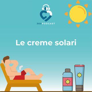 Puntata 9 - Creme solari: l'estate sta arrivando!