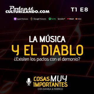 La música y el diablo - Cosas muy importantes - T1 E8